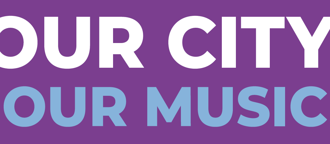 Our City, Our Music